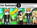 We made a Roblox noob FAMOUS... (he became a jerk)