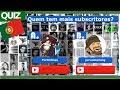Desafio: Sabe qual o canal com mais subscritores? (Quiz YouTubers Portugueses)