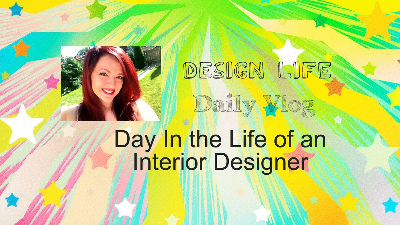 design life day in the life of an interior designer