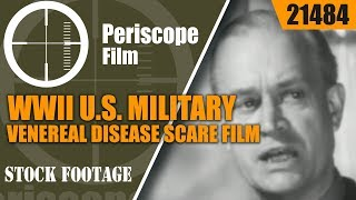 wwii army and navy venereal disease vd scare film 21484