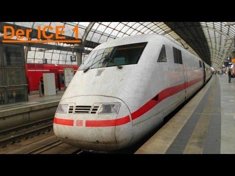 Die ICE Flotte der DB - Der ICE 1 [HD]