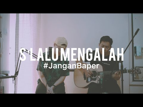 #JanganBaper Seventeen - Selalu Mengalah (Cover)
