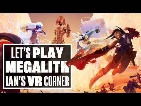 Megalith is an exciting VR MOBA that desperately needs more players  -  Ian's VR Corner