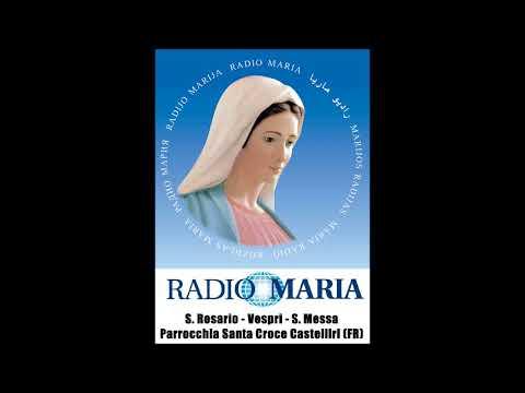 """Radio Maria - S. Rosario, Vespri, S. Messa in diretta dalla Parrocchia """"S. Croce"""" di Castelliri (FR)"""