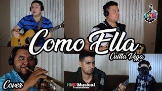 Como Ella - Cuitla Vega & Pedro Fernandez || HMO Musical Cover