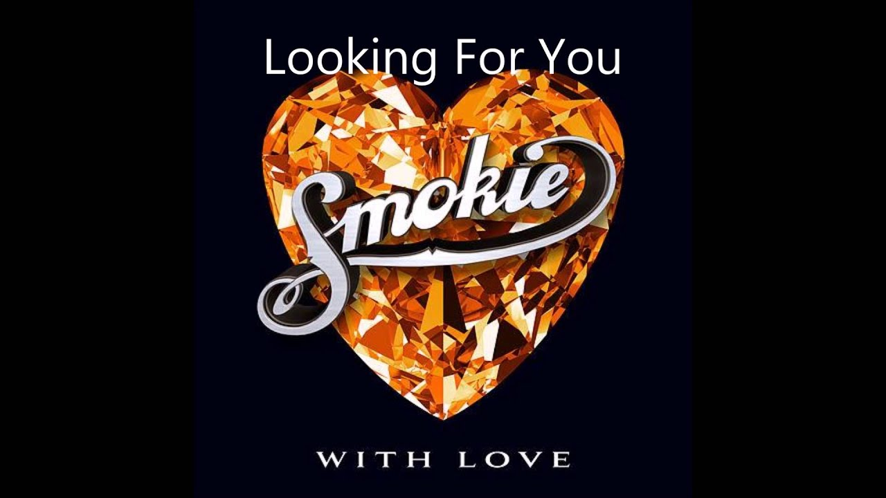 smokie-looking-for-you-smokie-1473105923