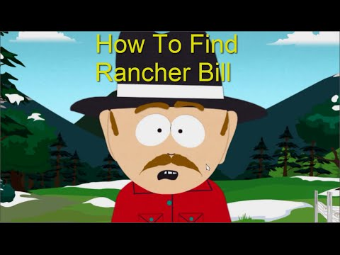 how to find rancher bill at the local farm in spsot south park the
