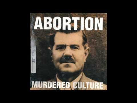 ABORTION - Murdered Culture [1998 - Full Album]