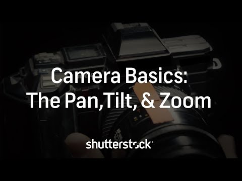 Back To Basics: Panning, Tilting, And Zooming Your Camera | Filmmaking Tips