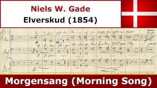 Niels W Gade - Morgensang - Tivolis Koncertkor