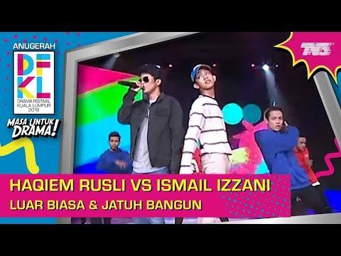 #DFKL2018 | Haqiem Rusli VS Ismail Izzani - Luar Biasa & Jatuh Bangun