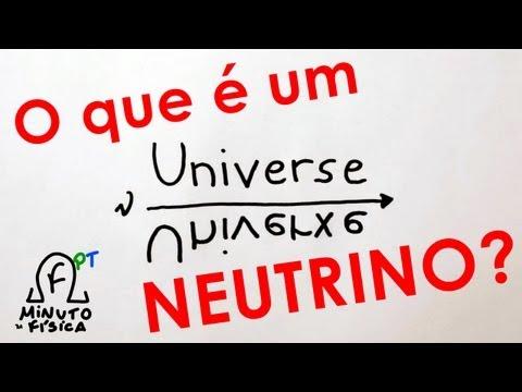 O que é um Neutrino?