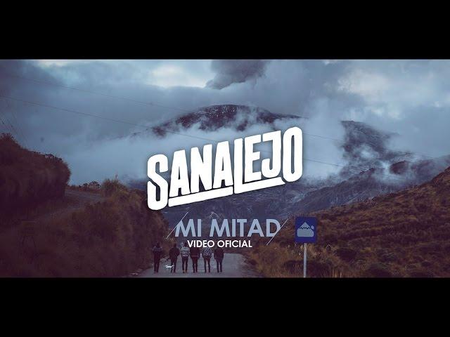 Sanalejo - Mi Mitad (Video Oficial)