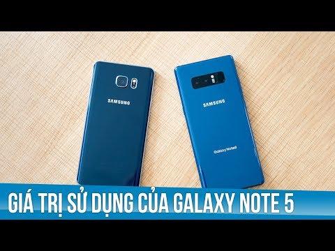 Giá trị sử dụng của Samsung Galaxy Note 5