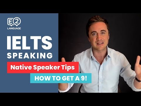 ielts-speaking-tips:-a-native-speaker-tells-you-how-to-get-a-9!