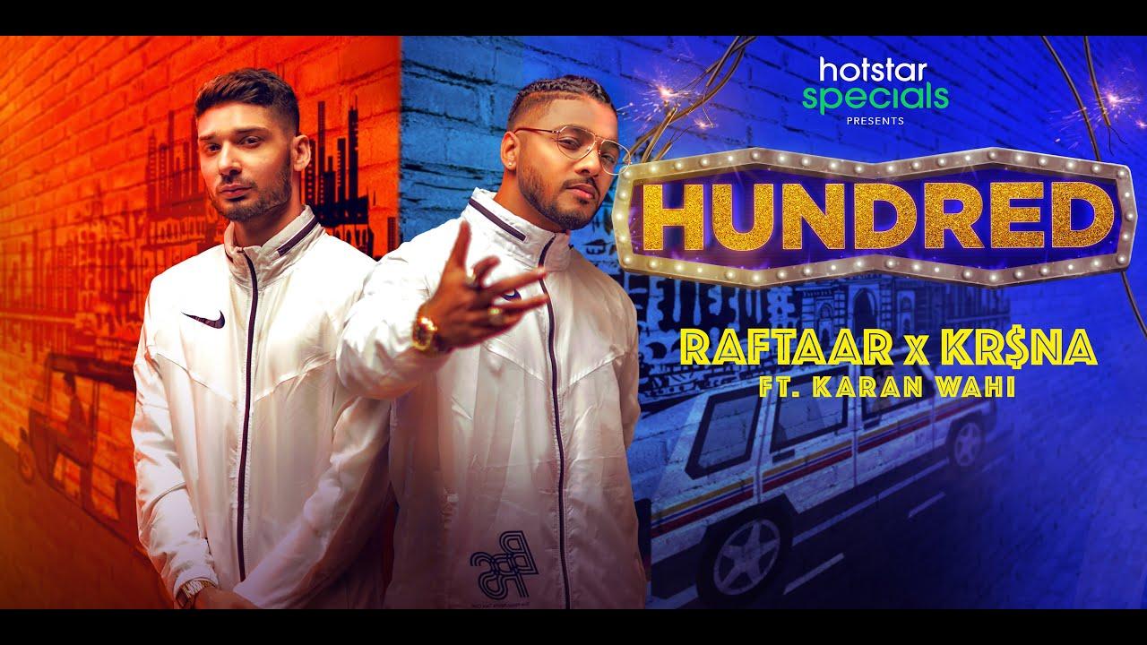 RAFTAAR x KR$NA Ft. Karan Wahi | Do Khilaadi, Problem Bhaari | Hotstar Specials Hundred | FULL VIDEO