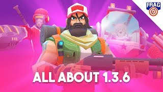 ALL ABOUT 1.3.6 (FRAG Pro Shooter)