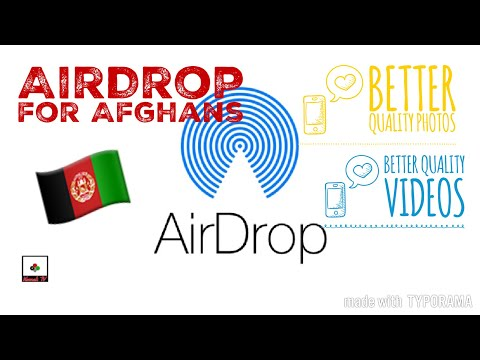 AirDrop for Afghans send better quality photos and videos In Dari/Farsi language.
