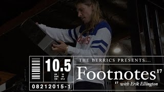 Erik Ellington - Footnotes