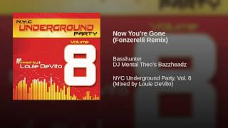 Now You're Gone (Fonzerelli Remix) Thumbnail
