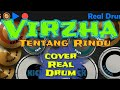 Tentang Rindu Cover Real Drum