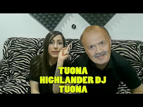 TUONA HIGHLANDER DJ TUONA
