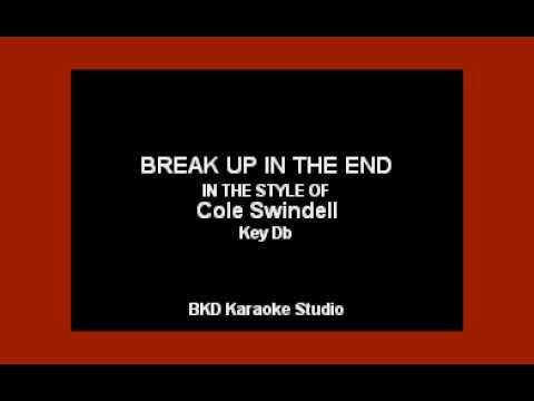 Cole Swindell - Break Up In The End (Karaoke Version)