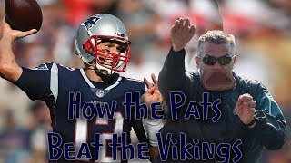 The 3 Reasons How The Vikings Lost to the Patriots