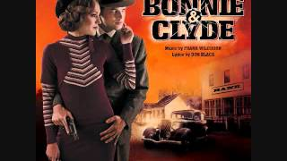 "13. ""Too Late to Turn Back Now""- Bonnie and Clyde (Original Broadway Cast Recording)"