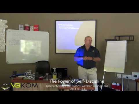 The Power of Self-Discipline (Prof. Ronny Webber-Youngman)