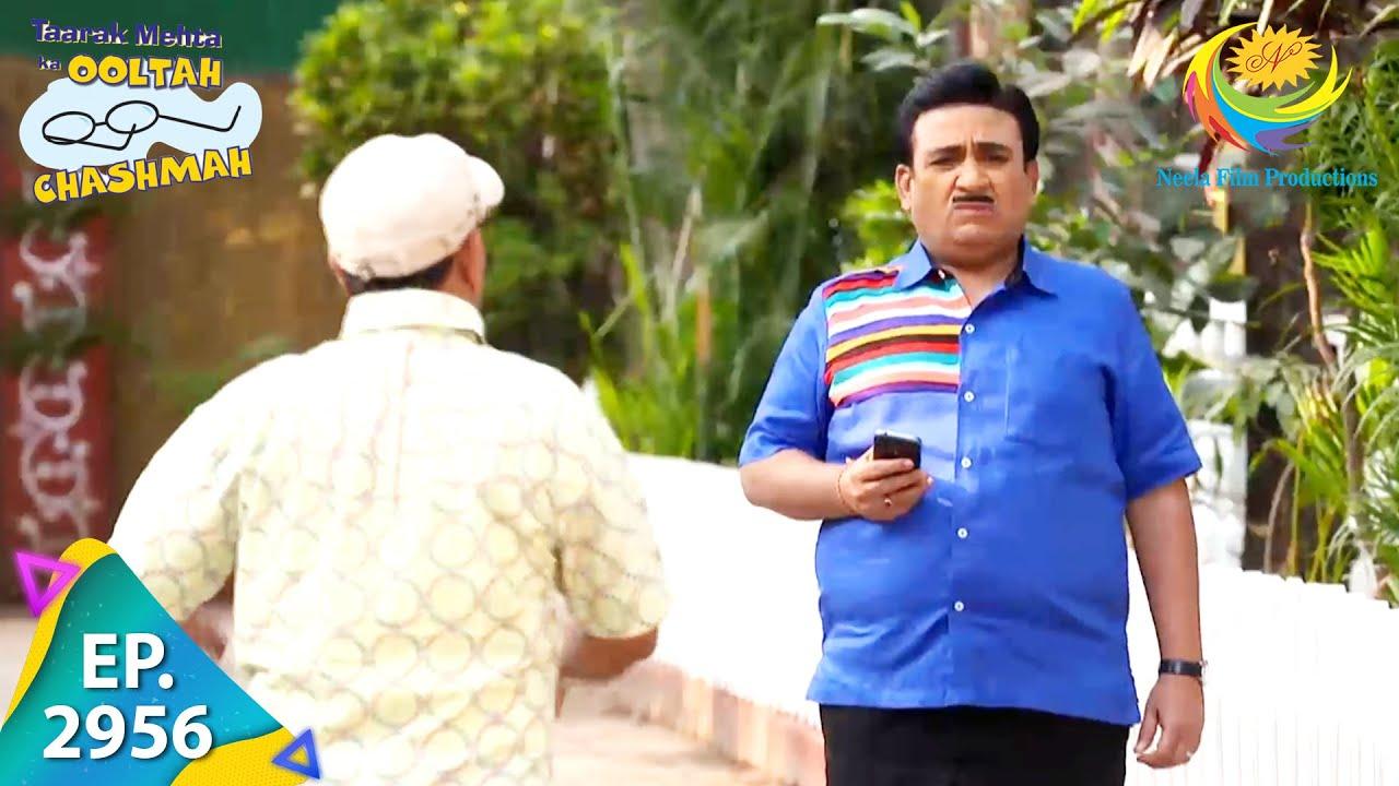 Download Taarak Mehta Ka Ooltah Chashmah - Episode 2956 - Full Episode