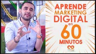 Curso Aprende marketing digital en 60 minutos, GRATIS y ONLI...