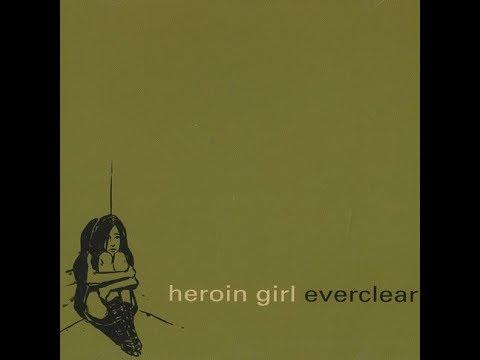Everclear- Heroin Girl (Lyrics)