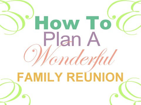Family Reunion Planning Web App - Tools Guides Checklists and Ideas
