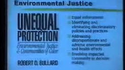 Environmental Justice as Defined by Dr. Robert Bullard