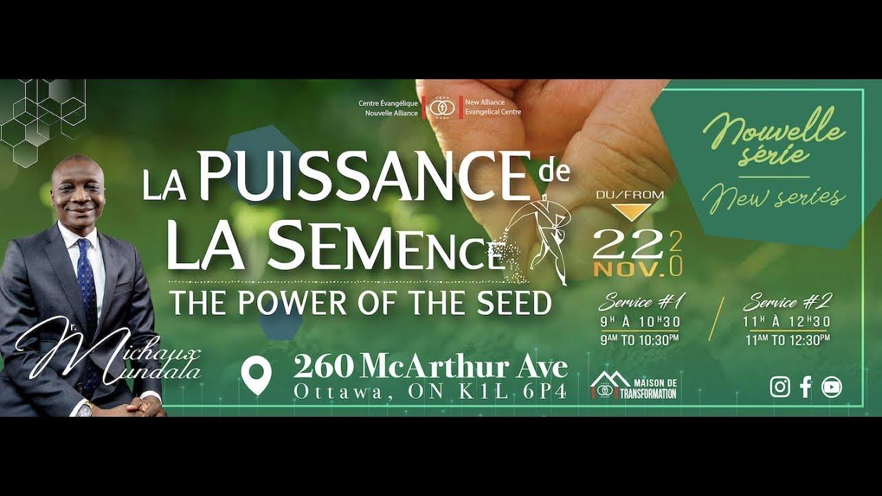 La puissance de la sémence (7) / Dr. Michaux Mundala / CENA-EN-CÉLÉBRATION