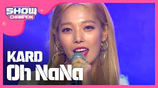 Download Video Show Champion EP.238 KARD - Oh NaNa [카드 - 오나나] MP3 3GP MP4