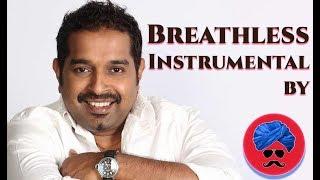 Breathless Shankar Mahadevan Instrumental | Pin Drop Violence