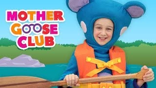 Row Row Row Your Boat - Mother Goose Club Songs for Children