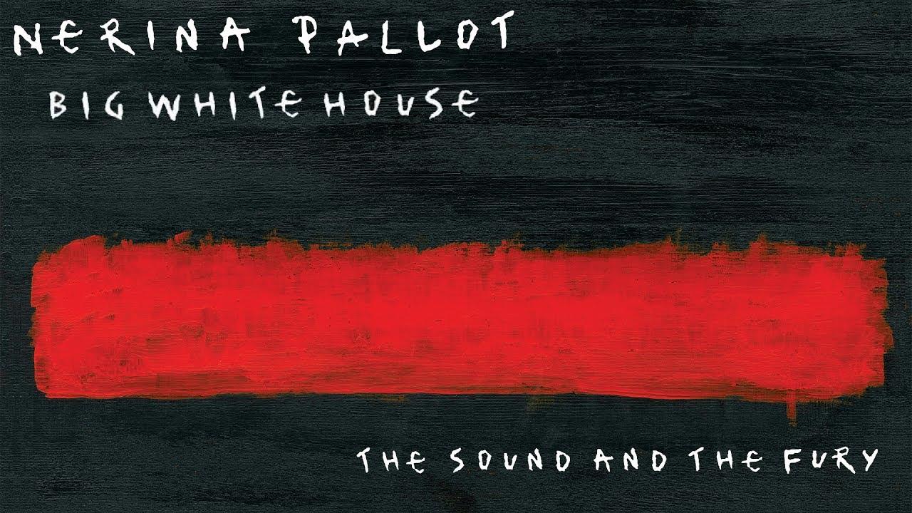 nerina-pallot-big-white-house-official-audio-nerina-pallot