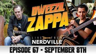 Live from Nerdville with Joe Bonamassa - Episode 67 - Dweezil Zappa