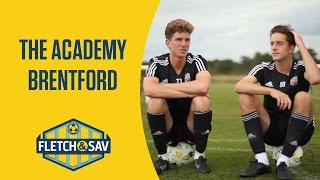 Brentford: The Academy | Fletch and Sav