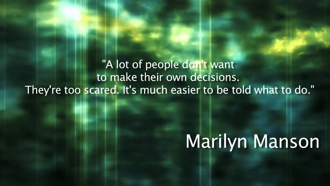 Make Your Own Quote Wallpaper Free Marilyn Manson Quote About Decisions Youtube