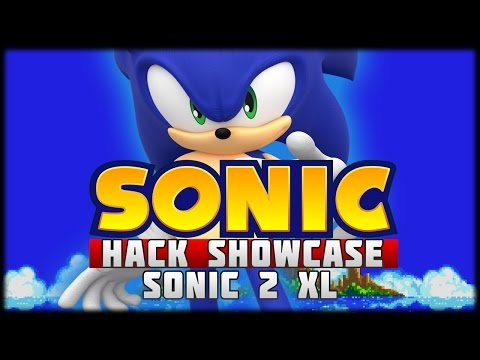 The Sonic Hack Showcase - Sonic 2 XL