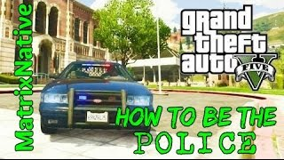 How To Be A Cop GTA5 | Roleplay as the police gta5 | LSPD Cobra