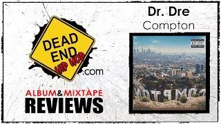 Dr. Dre - Compton Album Review | DEHH
