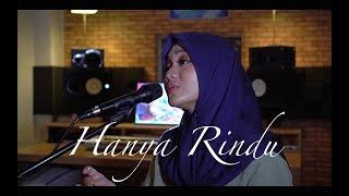 [4.14 MB] HANYA RINDU - ANDMESH ( Cover by Fadhilah Intan )