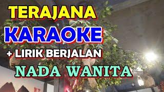 Download lagu KARAOKE TERAJANA NADA CEWEK    Tempo Sedang [ Audio Jernih ] Karaoke Organ Tunggal