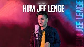 Hum Jee Lenge - Unplugged Cover | Vicky Singh | Murder 3 | Mustafa Zahid | Roxen Band