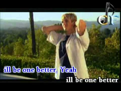 One better (karaoke)by:Aaron Carter